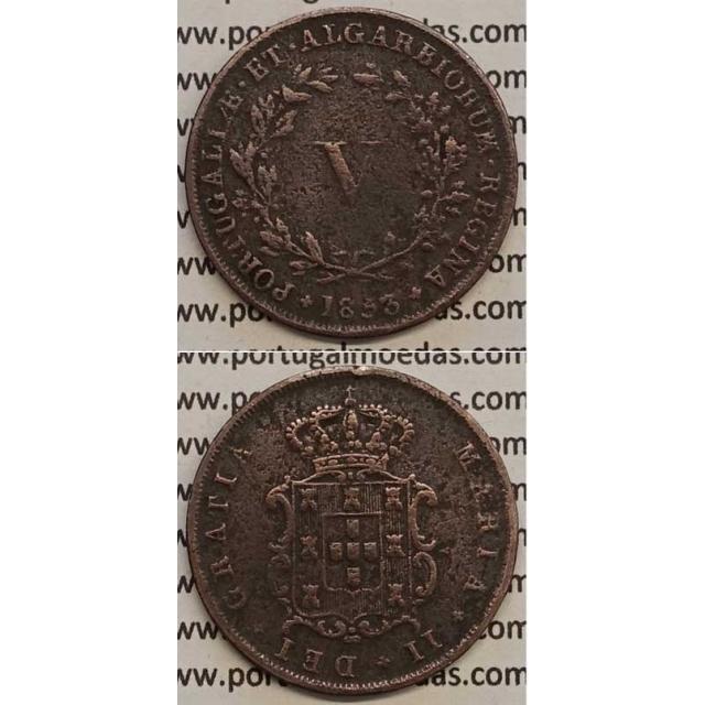 MOEDA V REIS COBRE 1853 (MBC) - D.MARIA II