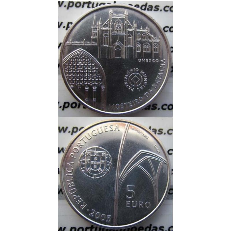 """5 EUROS PRATA 2005 """"MOSTEIRO DA BATALHA"""" (BELA/SOB)"""