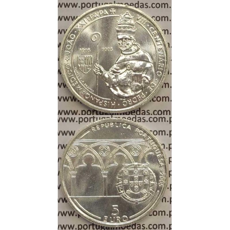 """5 EUROS PRATA 2005 """"VII CENTENÁRIO DE PEDRO HISPANO-PAPA JOÃO XXI """" (BELA/SOB)"""