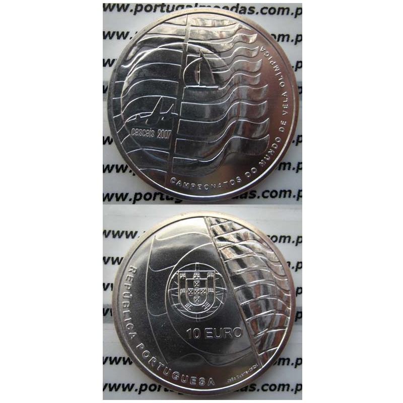 """10 EUROS PRATA 2007 """"CAMPEONATO DO MUNDO DE VELA OLIMPICA"""" (BELA/SOB)"""