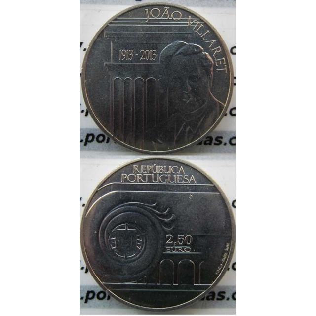 "2,50 EUROS CUPRO-NÍQUEL 2013 "" JOÃO VILLARET "" (BELA/SOB)"